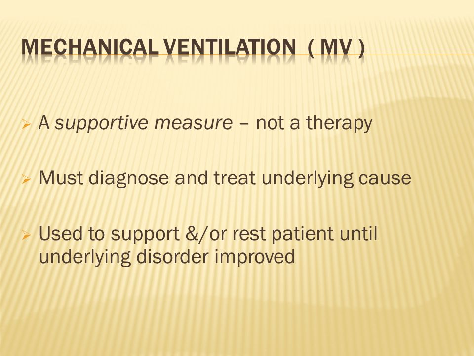 Mechanical Ventilation ( MV )