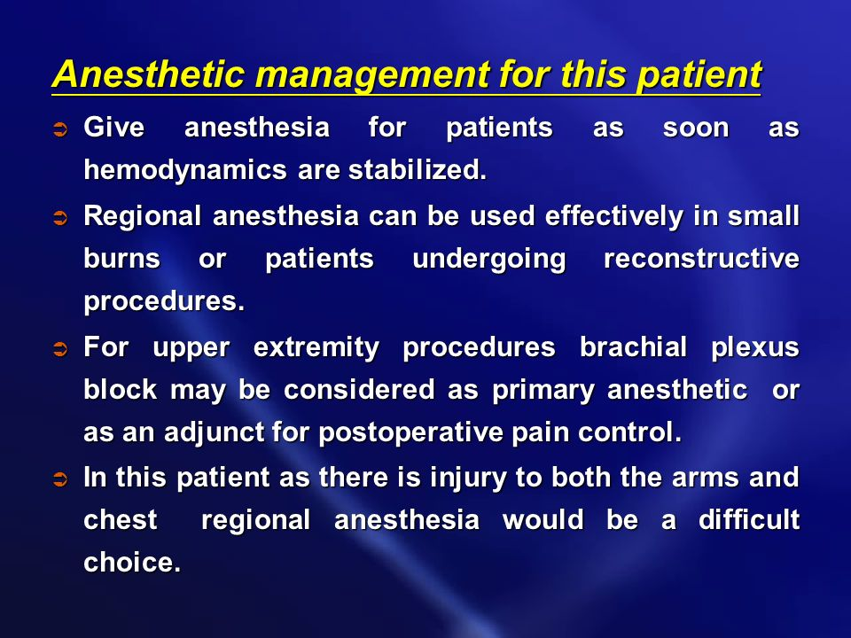 Anesthetic management for this patient