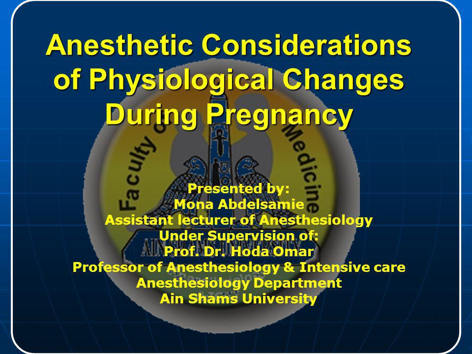 Anesthetic Considerations of Physiological Changes During Pregnancy