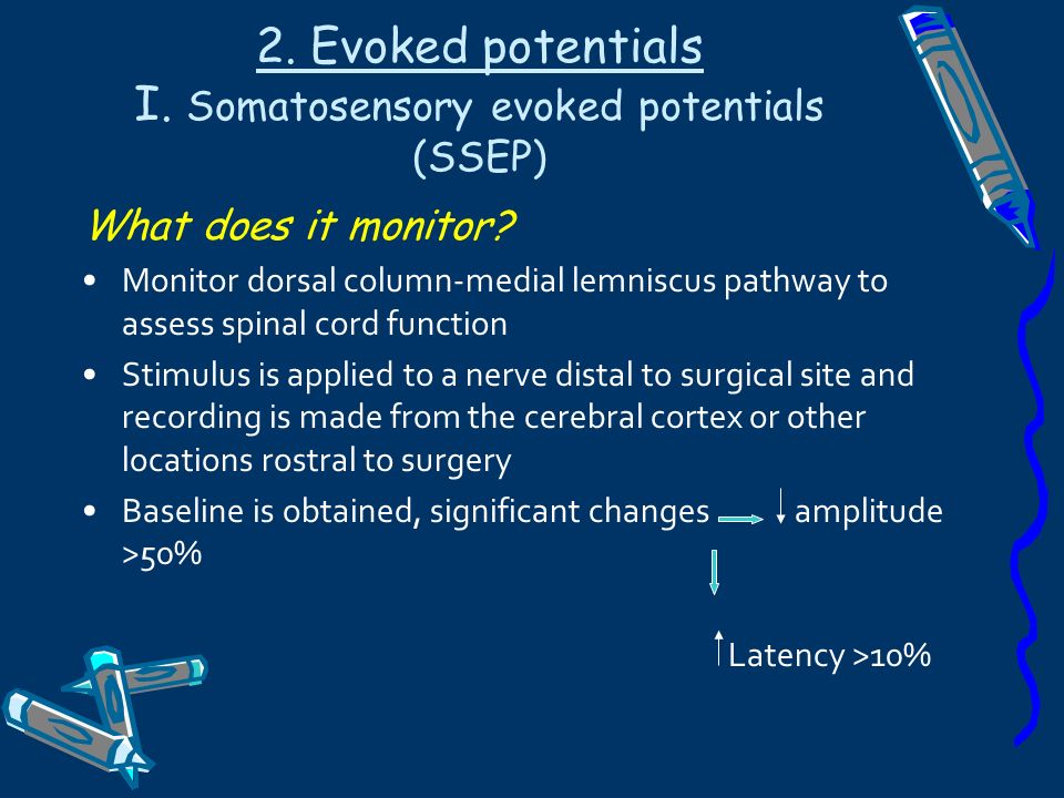 2. Evoked potentials I. Somatosensory evoked potentials (SSEP)