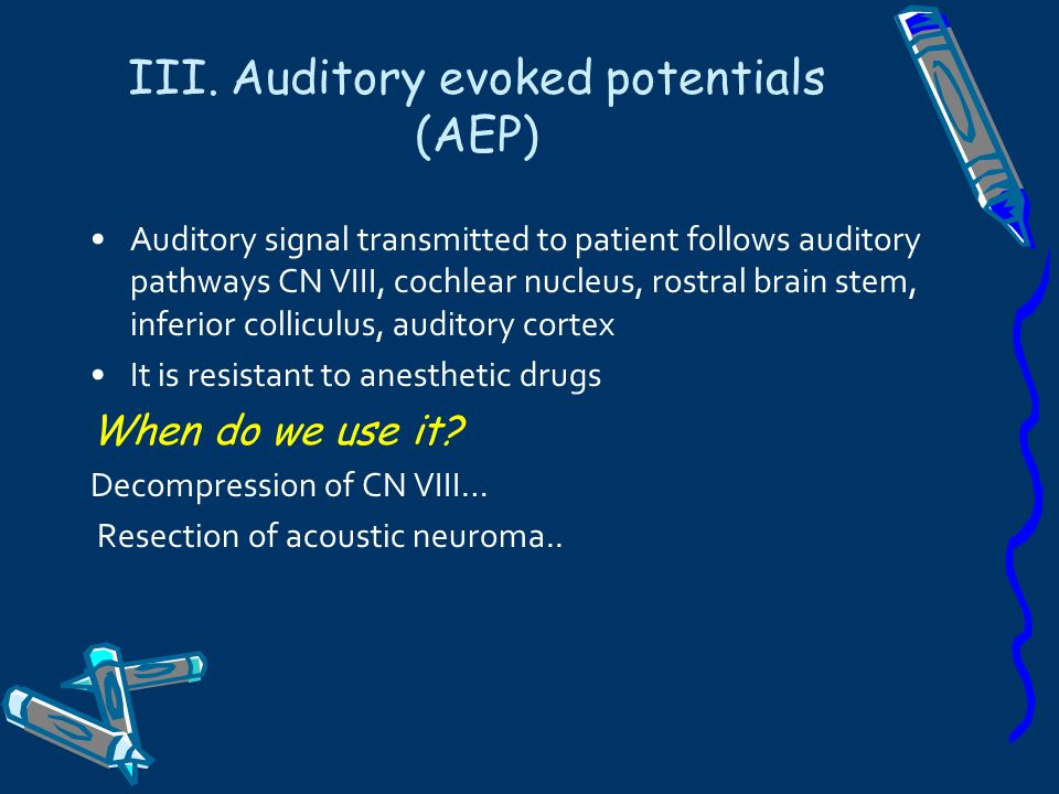 III. Auditory evoked potentials (AEP)