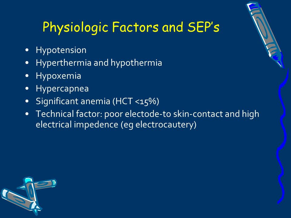 Physiologic Factors and SEP's