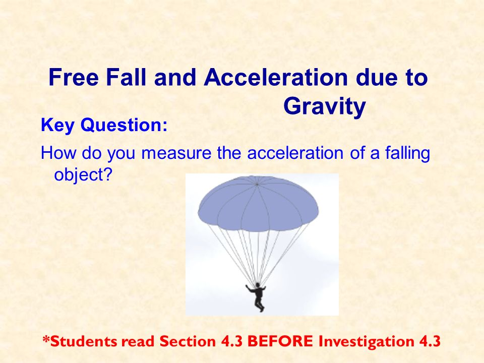 Free Fall and Acceleration due to Gravity