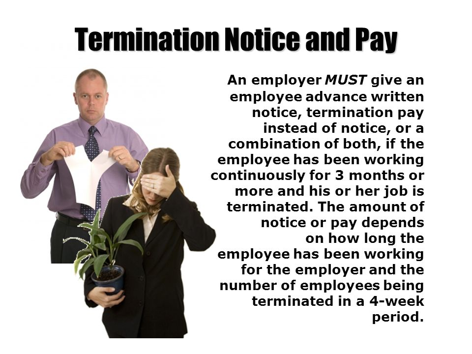 Termination Notice and Pay