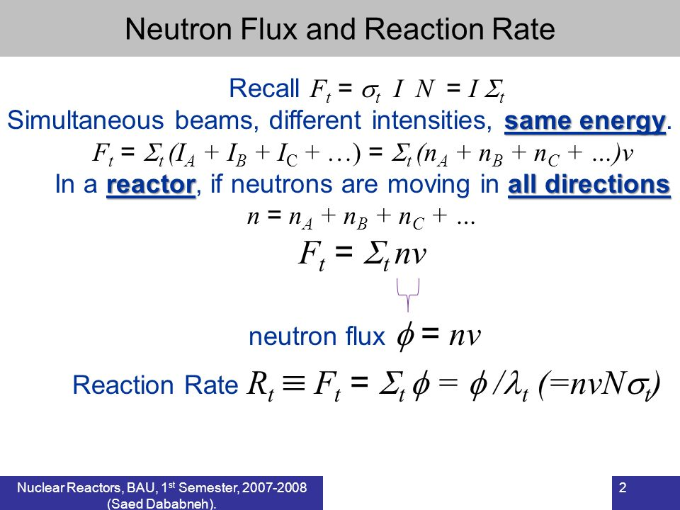Reaction Rate Rt  Ft = t  =  /t (=nvNt)