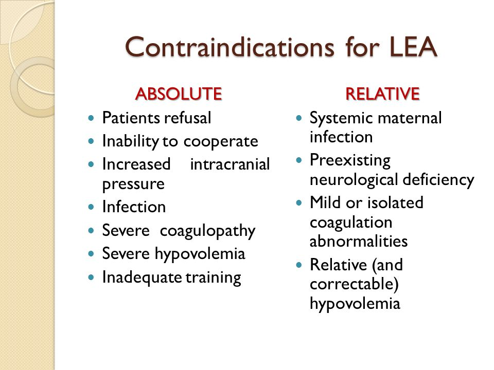 Contraindications for LEA