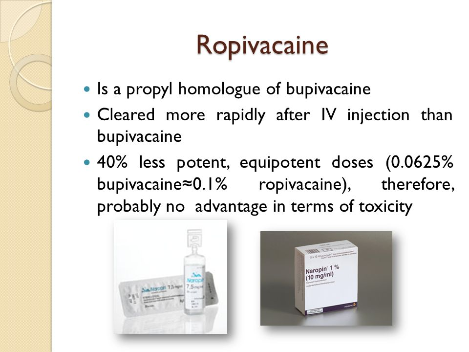 Ropivacaine Is a propyl homologue of bupivacaine
