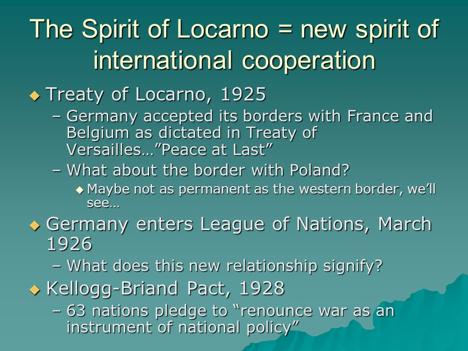 The Spirit of Locarno = new spirit of international cooperation