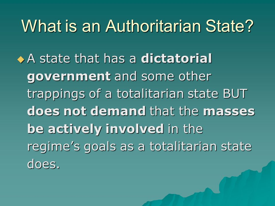 What is an Authoritarian State