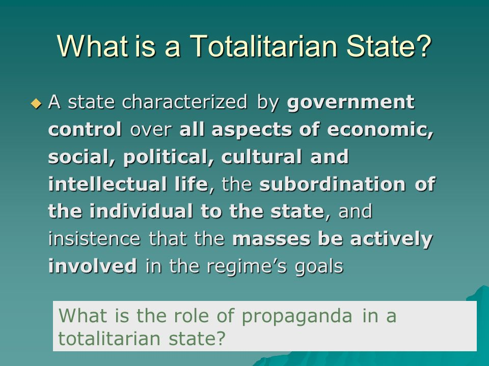 What is a Totalitarian State