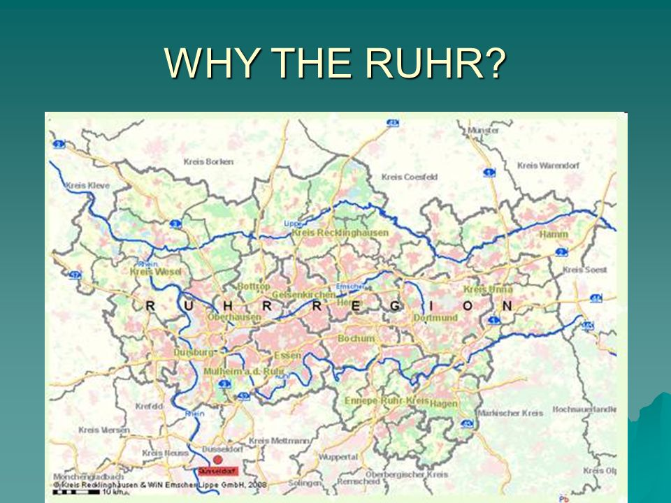 WHY THE RUHR