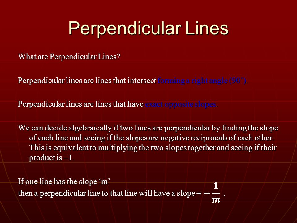 Perpendicular Lines What are Perpendicular Lines