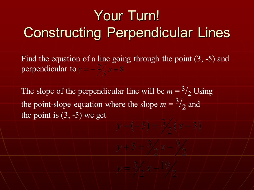Your Turn! Constructing Perpendicular Lines
