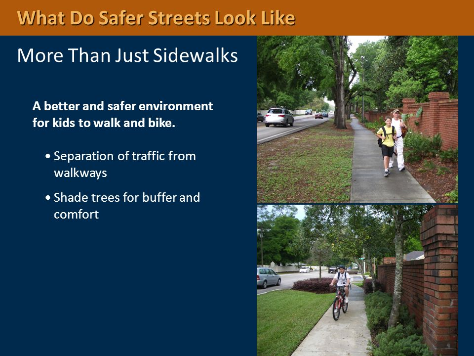 What Do Safer Streets Look Like More Than Just Sidewalks