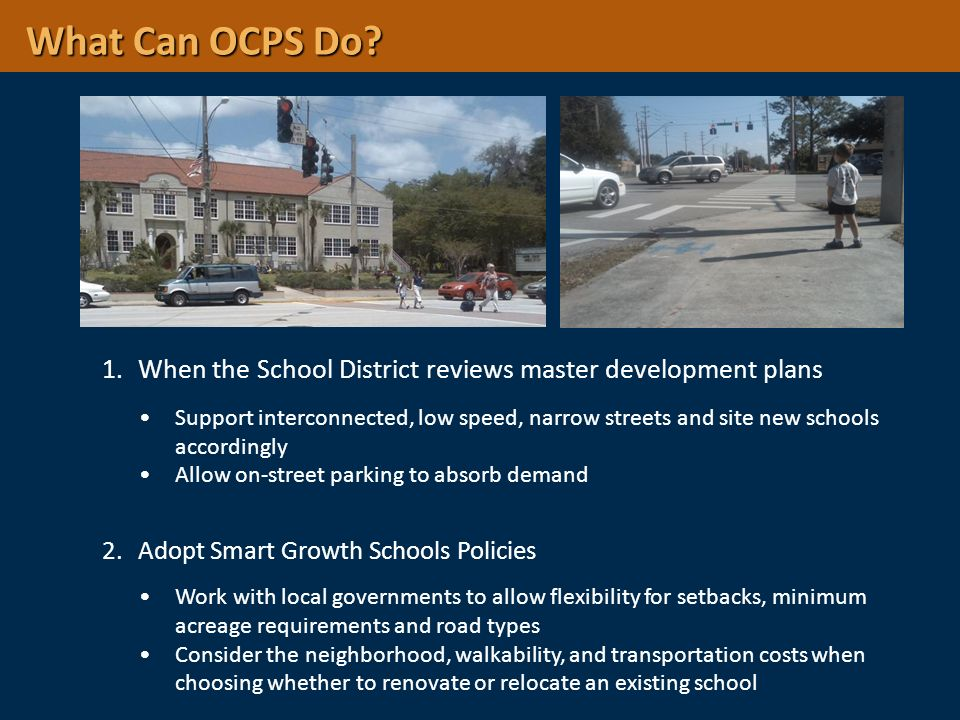 What Can OCPS Do When the School District reviews master development plans.