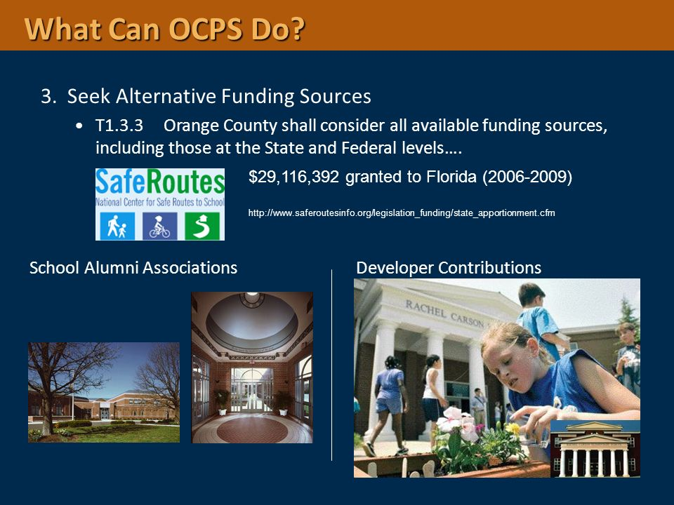 What Can OCPS Do 3. Seek Alternative Funding Sources