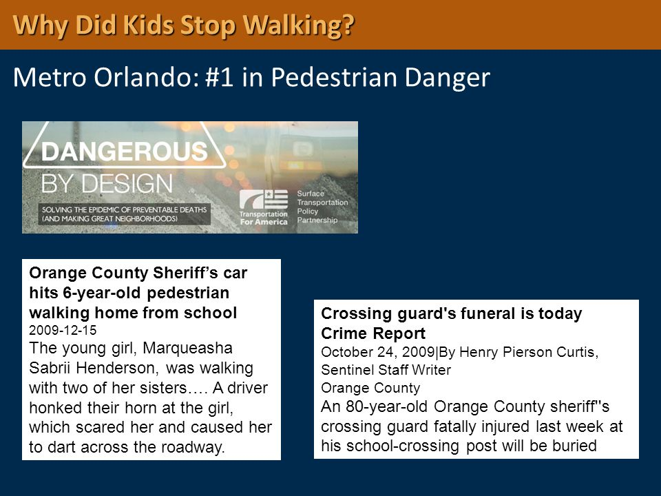 Why Did Kids Stop Walking Metro Orlando: #1 in Pedestrian Danger