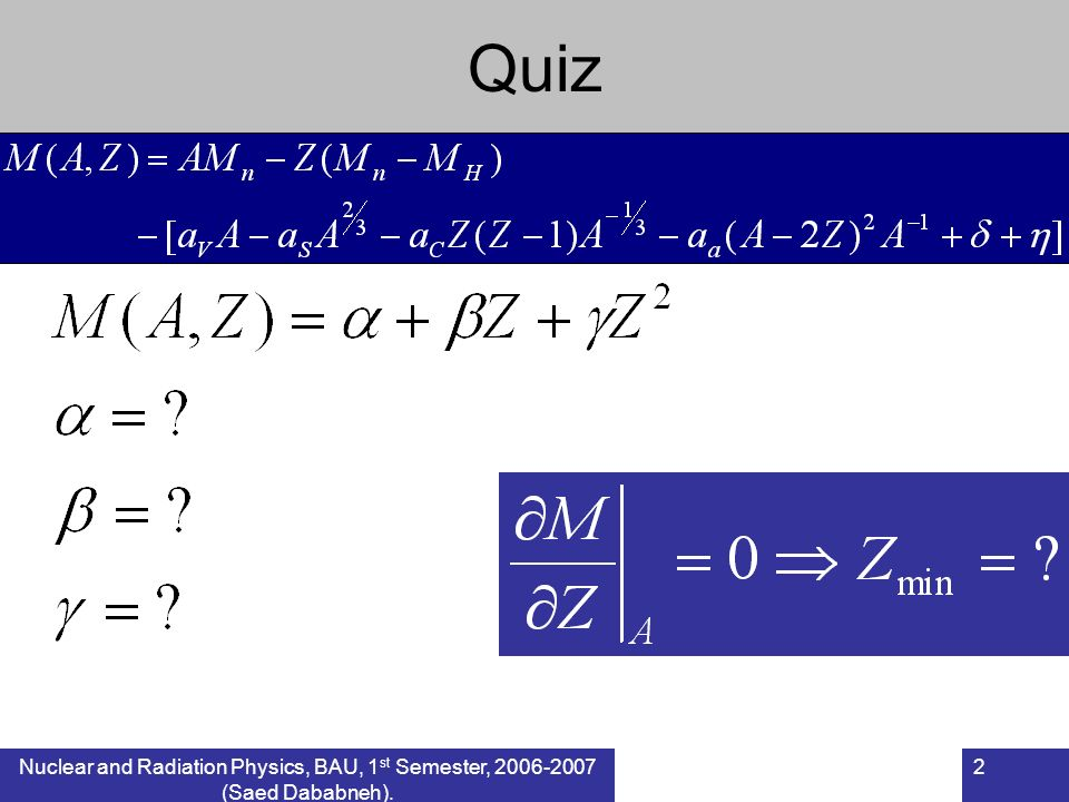 Quiz Nuclear and Radiation Physics, BAU, 1st Semester, (Saed Dababneh).