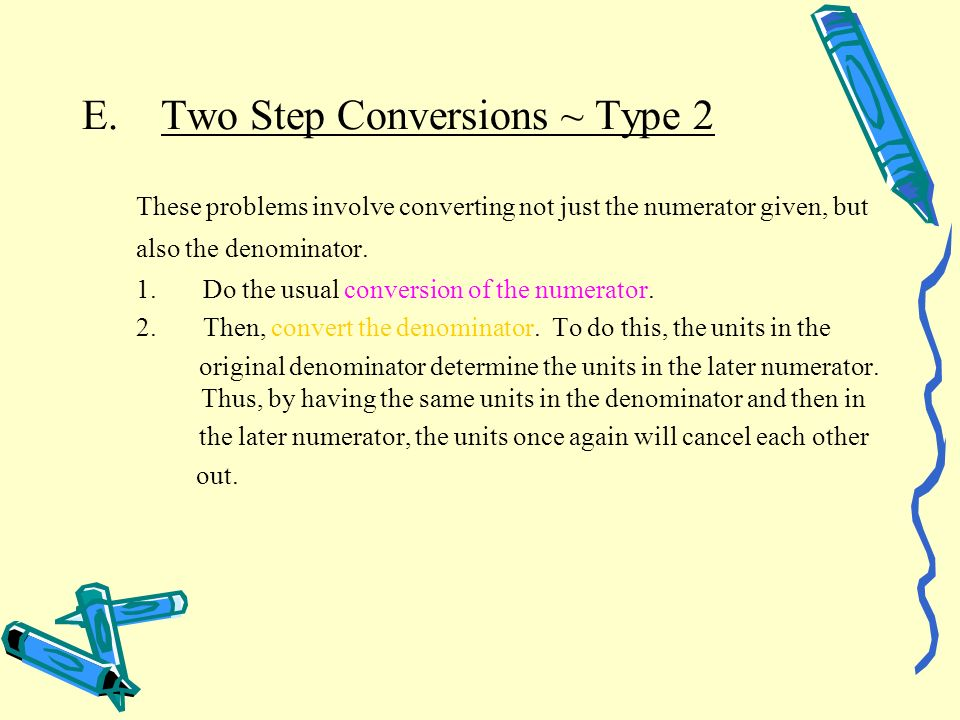 E. Two Step Conversions ~ Type 2