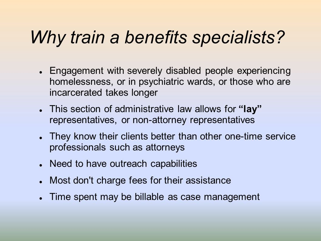 Why train a benefits specialists
