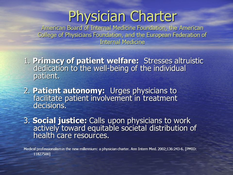 Physician Charter American Board of Internal Medicine Foundation, the American College of Physicians Foundation, and the European Federation of Internal Medicine