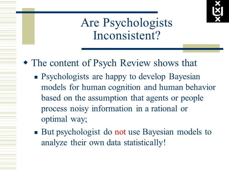 Are Psychologists Inconsistent