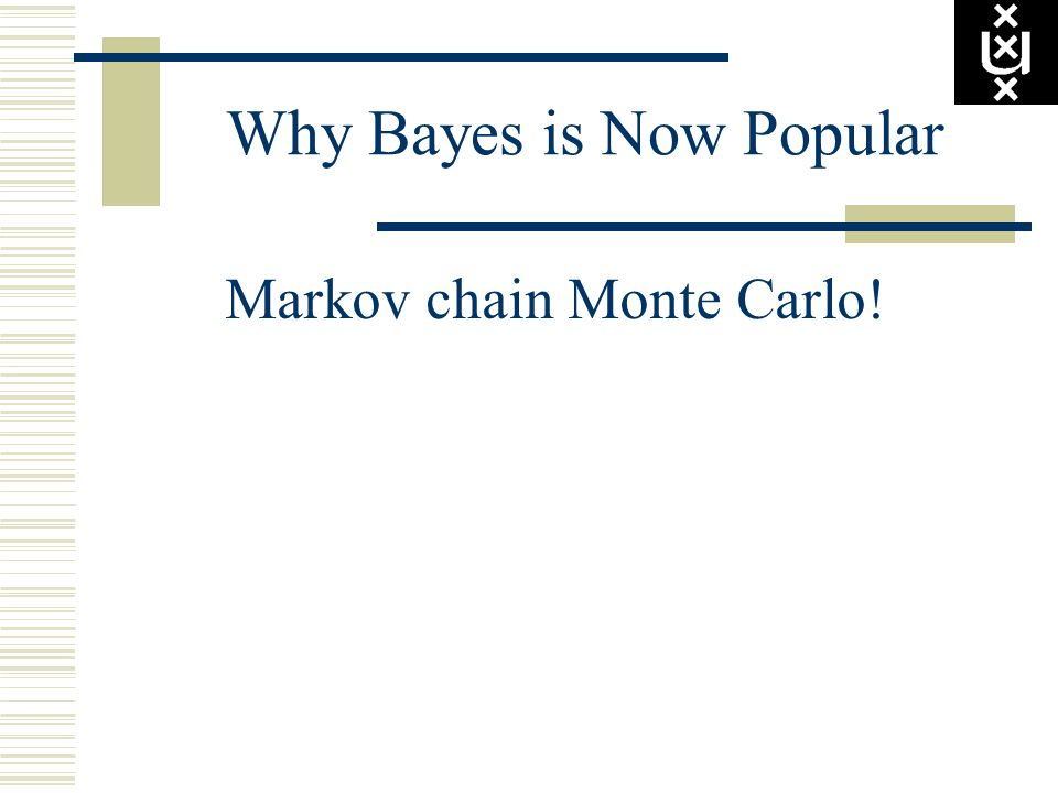 Why Bayes is Now Popular
