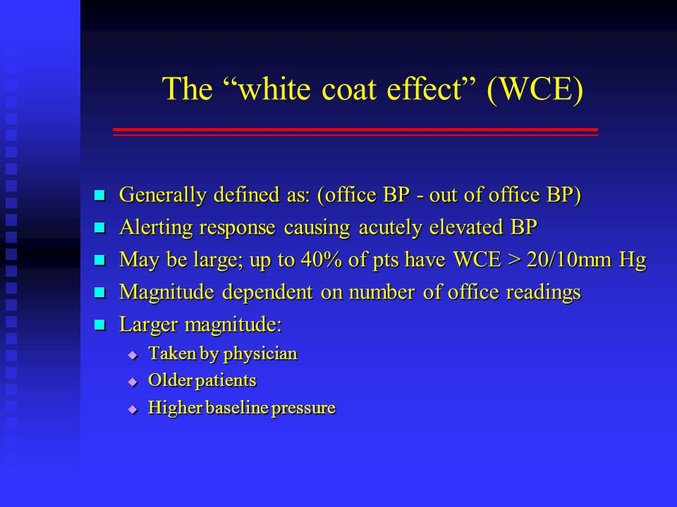 The white coat effect (WCE)
