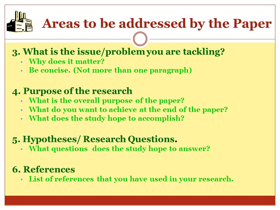 Areas to be addressed by the Paper