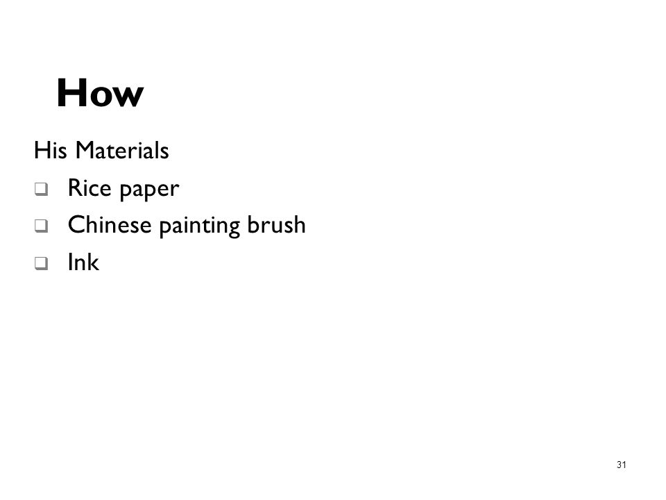 How His Materials Rice paper Chinese painting brush Ink