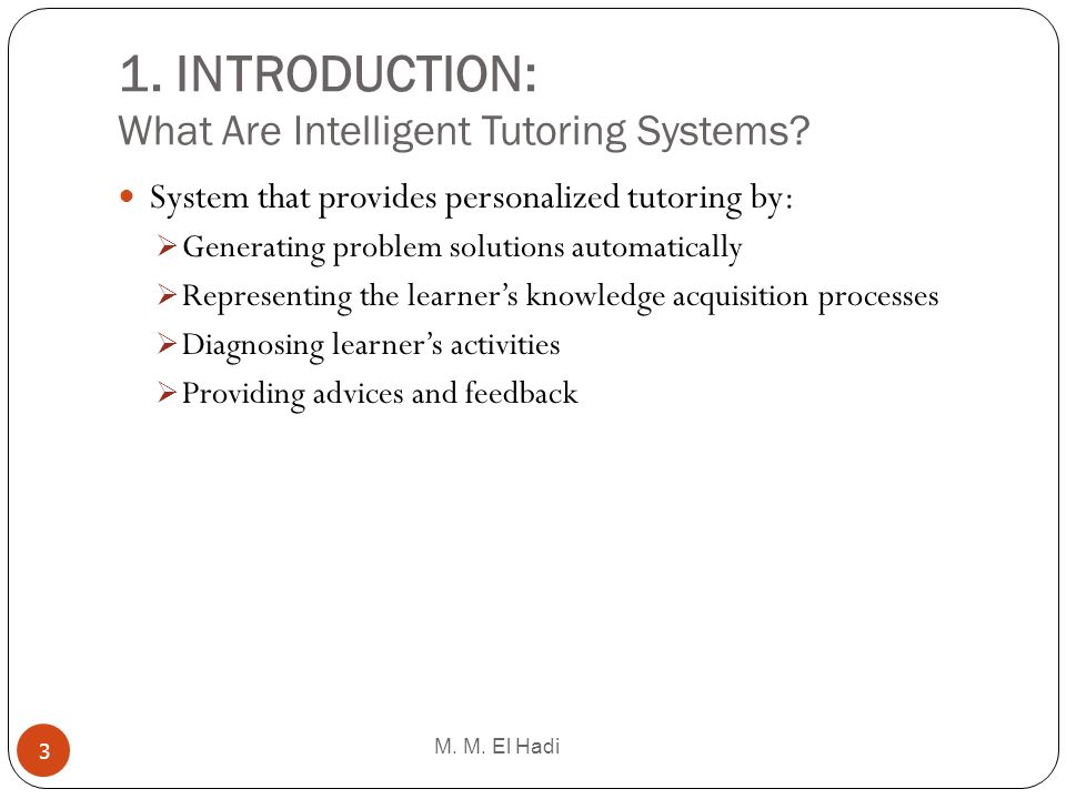 1. INTRODUCTION: What Are Intelligent Tutoring Systems