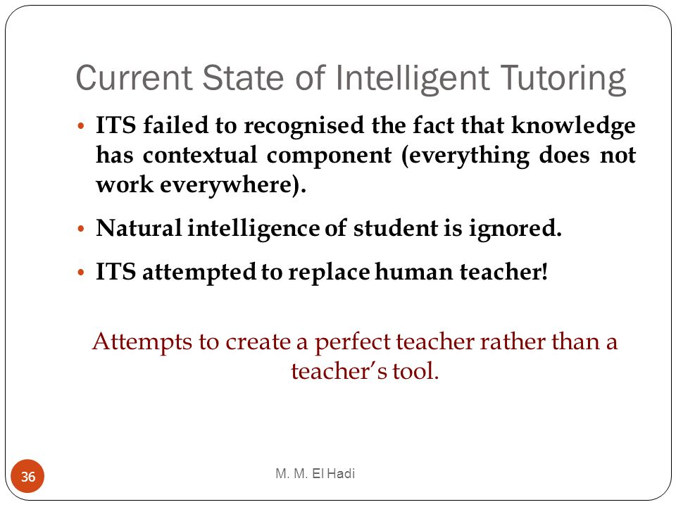 Current State of Intelligent Tutoring