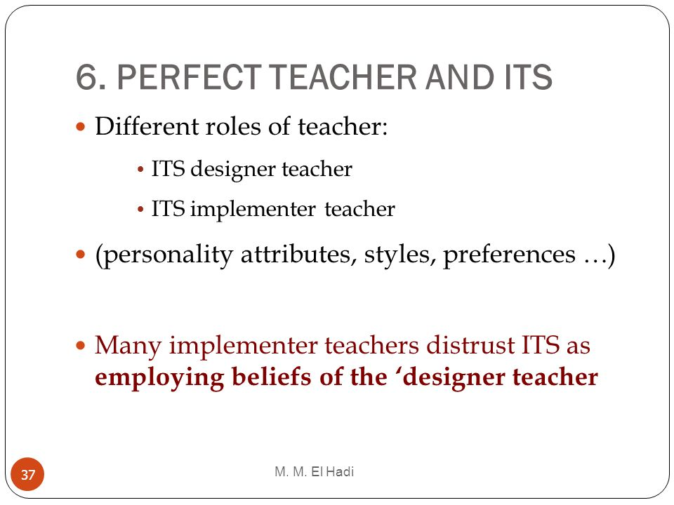 6. PERFECT TEACHER AND ITS