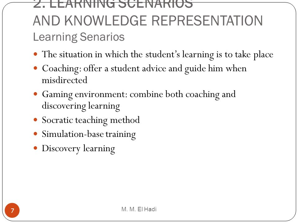 2. LEARNING SCENARIOS AND KNOWLEDGE REPRESENTATION Learning Senarios