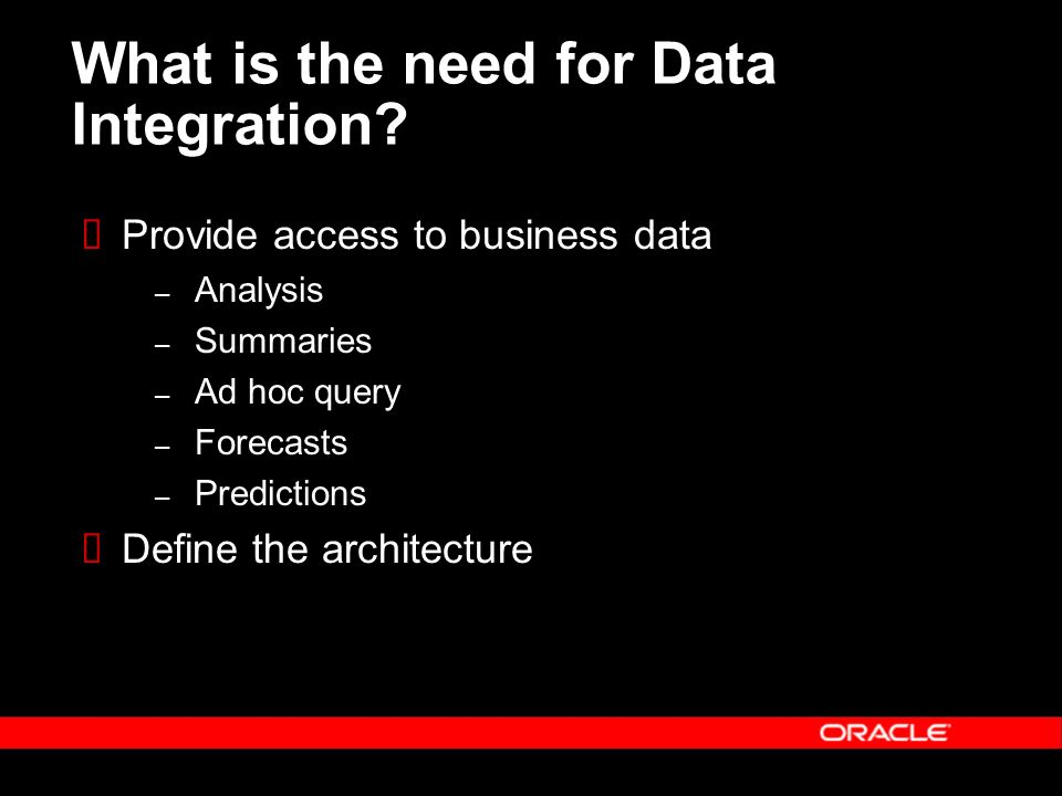 What is the need for Data Integration
