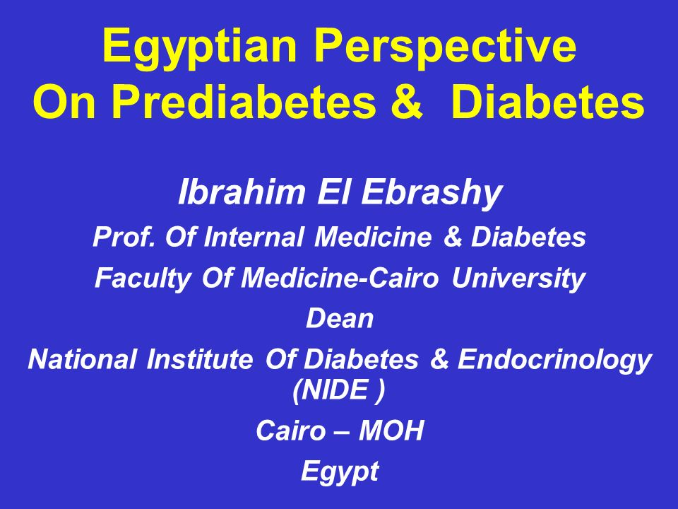 Egyptian Perspective On Prediabetes & Diabetes