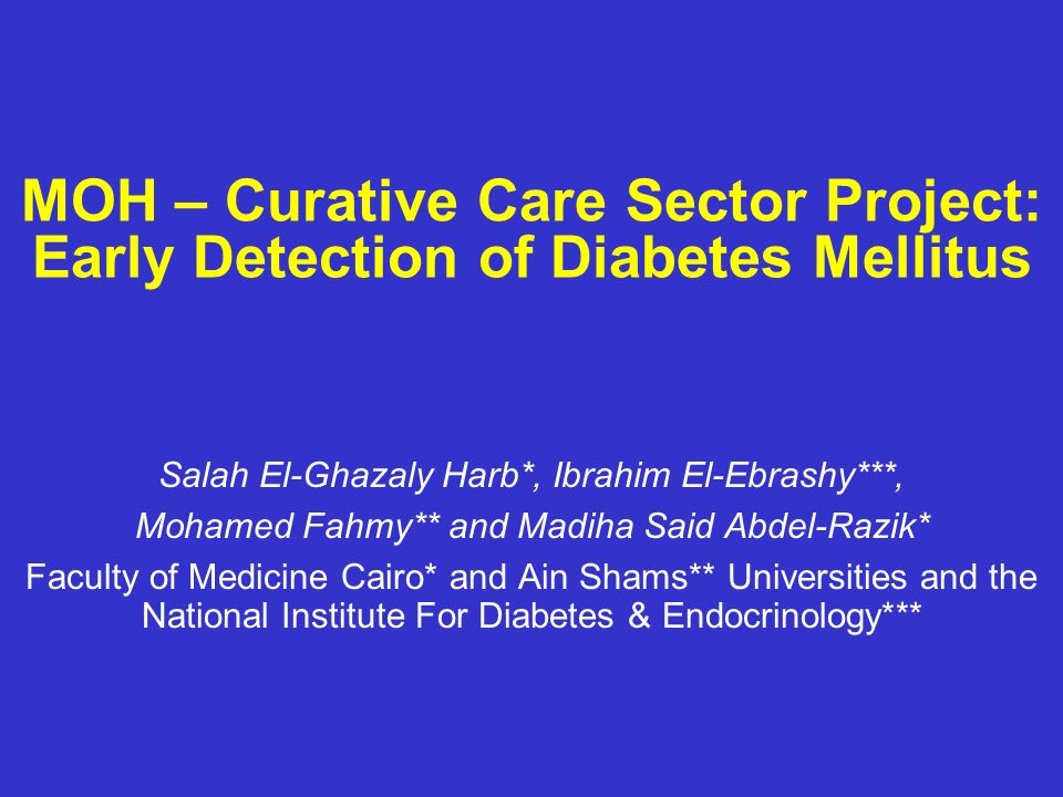 MOH – Curative Care Sector Project: Early Detection of Diabetes Mellitus