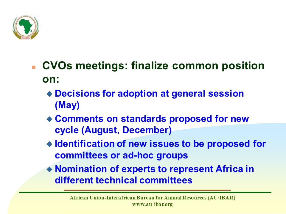 CVOs meetings: finalize common position on: