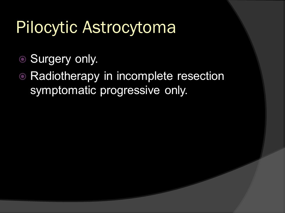 Pilocytic Astrocytoma
