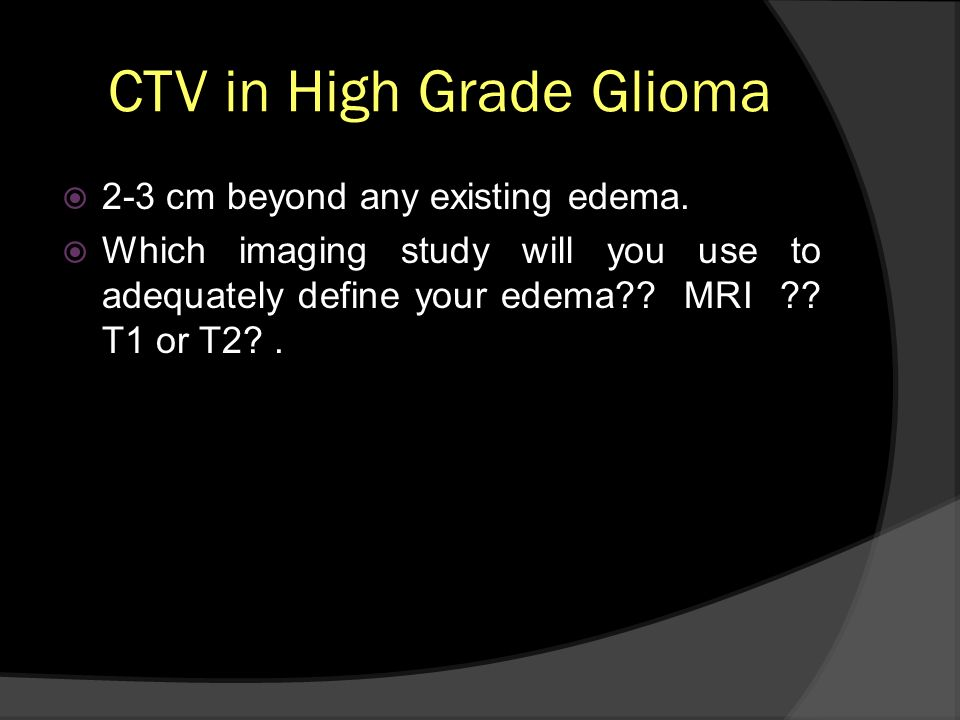 CTV in High Grade Glioma