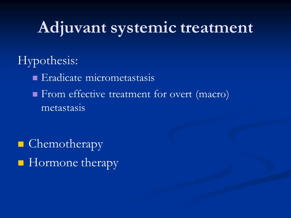 Adjuvant systemic treatment