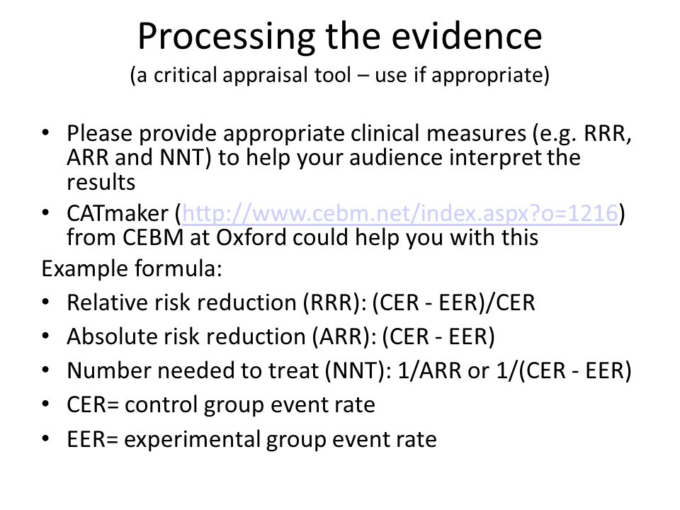 Processing the evidence (a critical appraisal tool – use if appropriate)