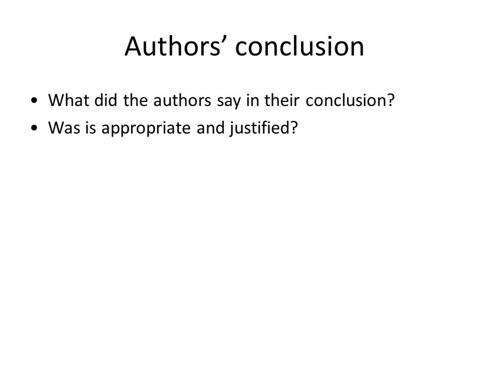 Authors' conclusion What did the authors say in their conclusion