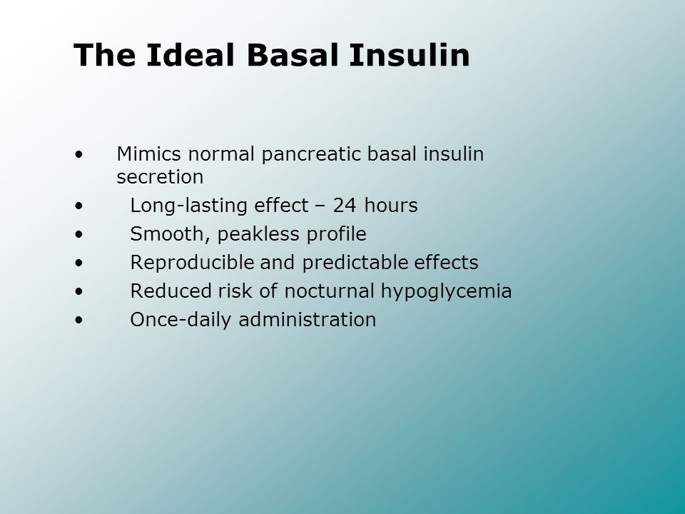 The Ideal Basal Insulin