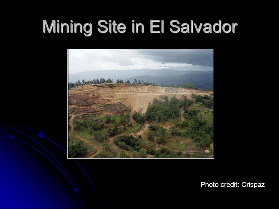 Mining Site in El Salvador