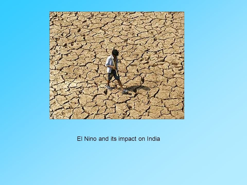 El Nino and its impact on India