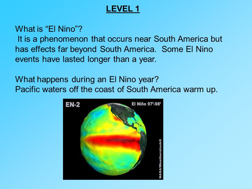 LEVEL 1 What is El Nino