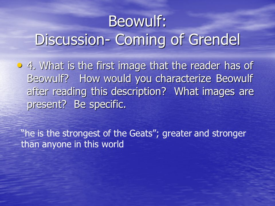 Beowulf: Discussion- Coming of Grendel
