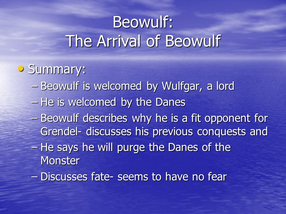 Beowulf: The Arrival of Beowulf