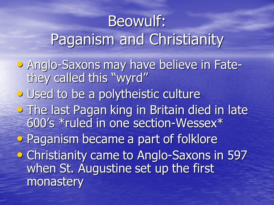 Beowulf: Paganism and Christianity